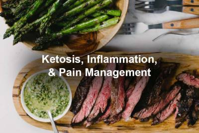 Can ketosis reduce inflammation and manage chronic pain?